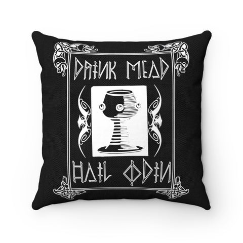 Drink Mead Hail Odin - Spun Polyester Square Pillow Case