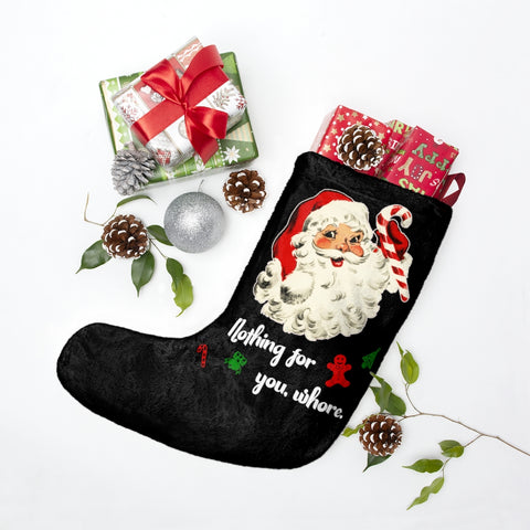 Nothing For You - Holiday Stockings