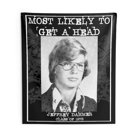 Most Likely To Get A Head - Wall Tapestries