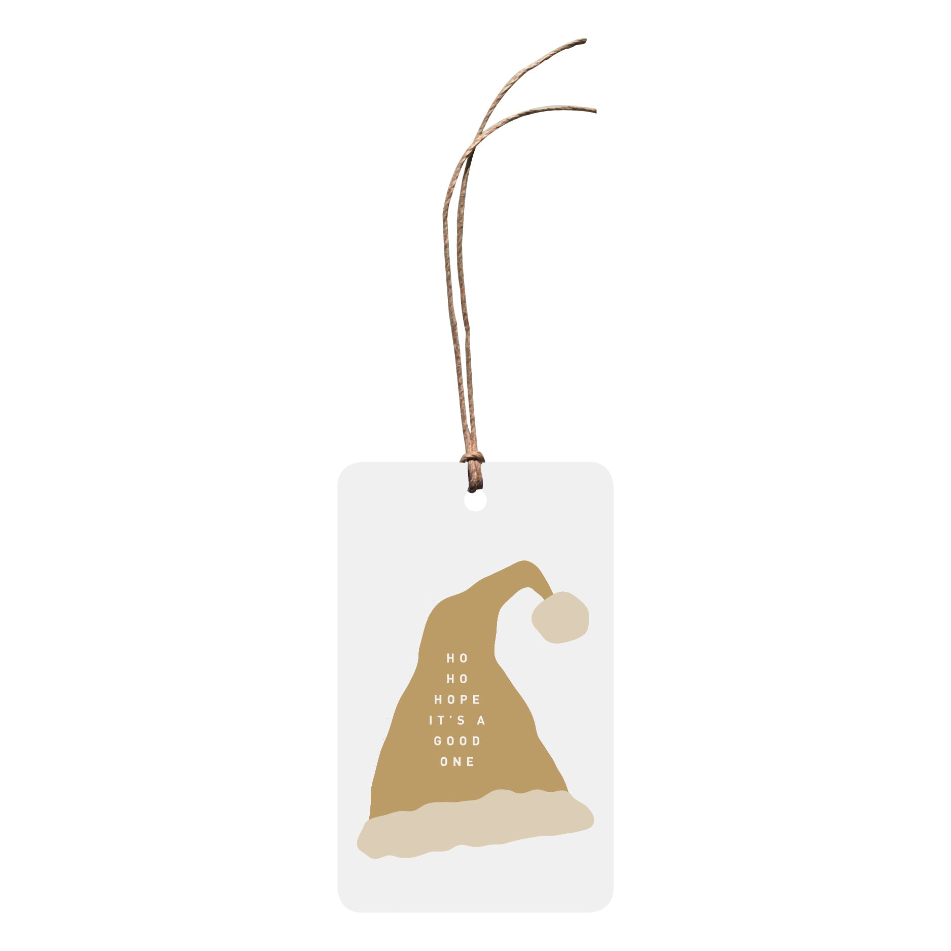 'Ho Ho Hope It's a Good One' Christmas Gift Tag