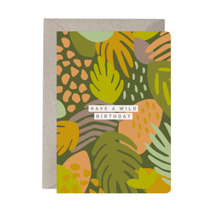 'Have A Wild Birthday' Birthday Card