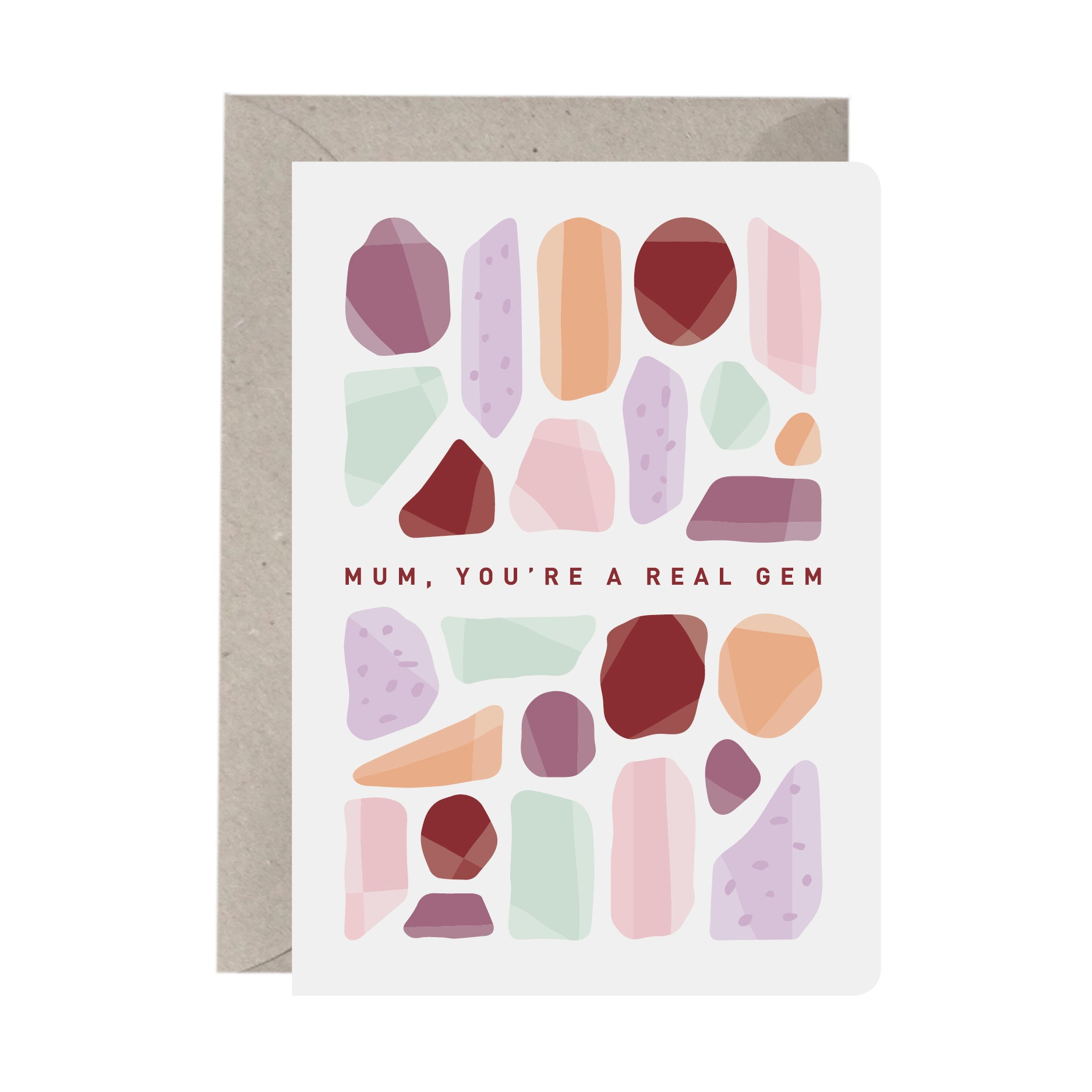 'Mum, You're A Real Gem' Greeting Card