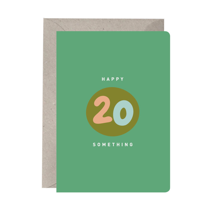 'Happy 20 Something' Birthday Card