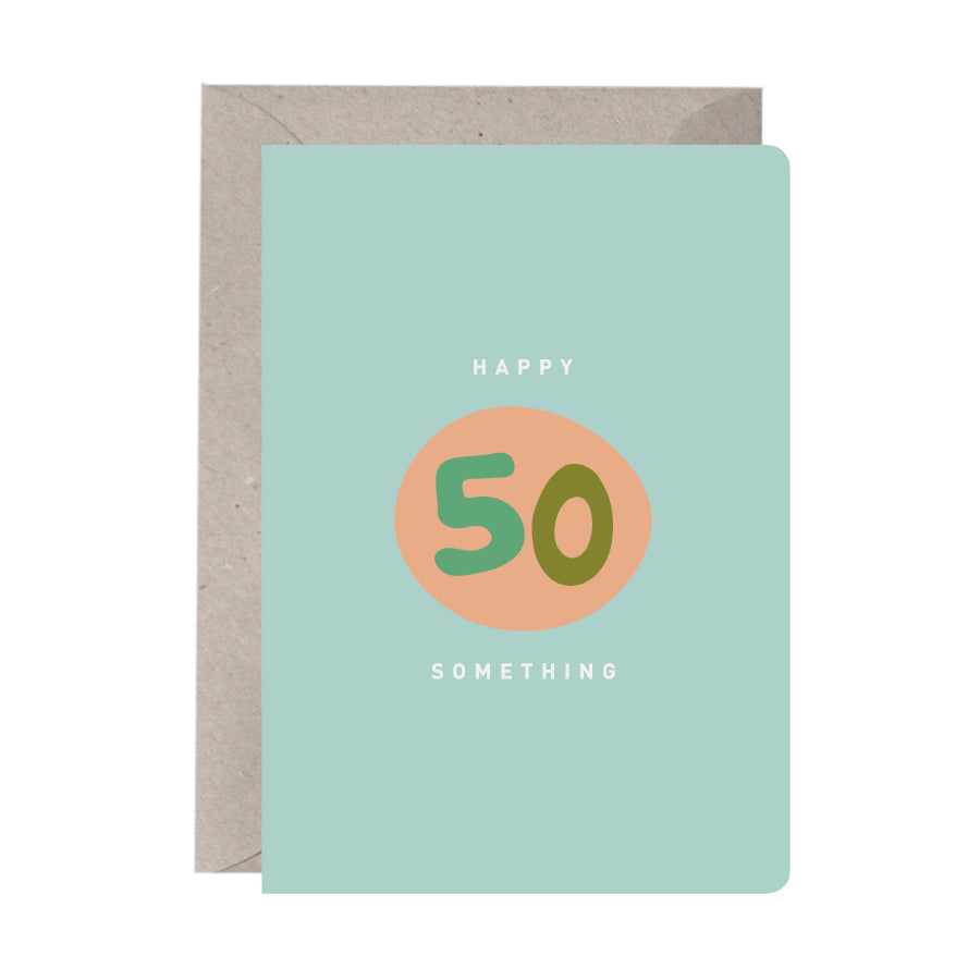'Happy 50 Something' Birthday Card