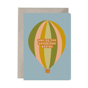 'And So The Adventure Begins' Greeting Card