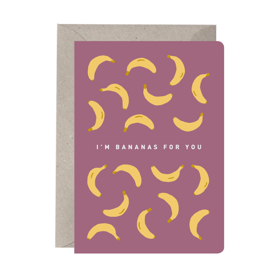 'I'm Bananas For You' Greeting Card