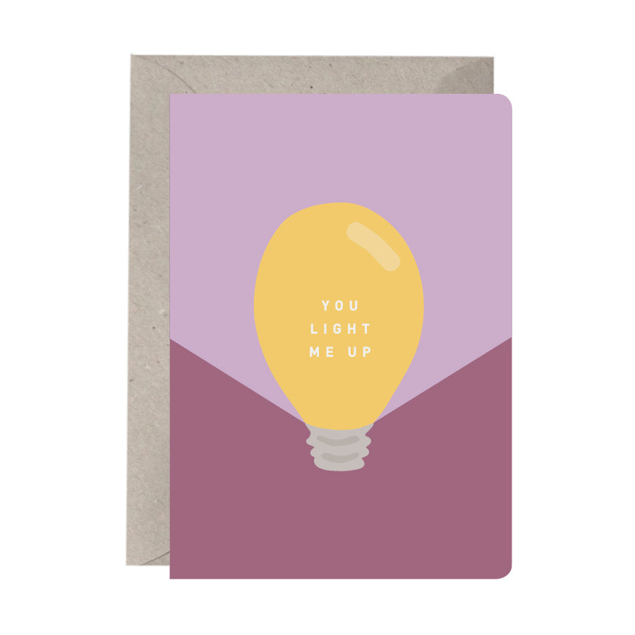 'You Light Me Up' Greeting Card