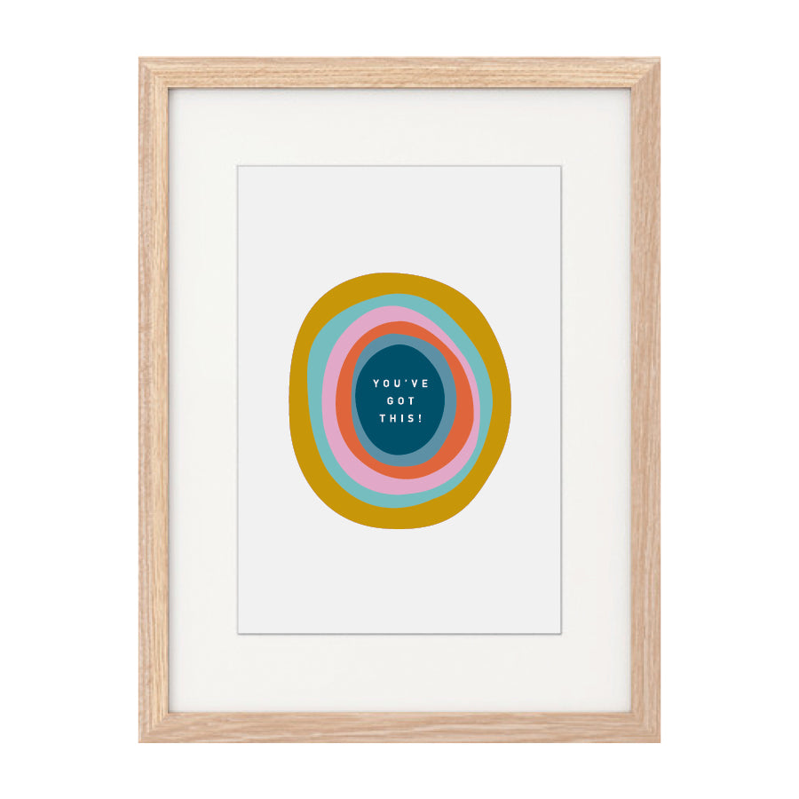 'You've Got This!' A4 Print