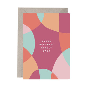 'Happy Birthday Lovely Lady' Birthday Card