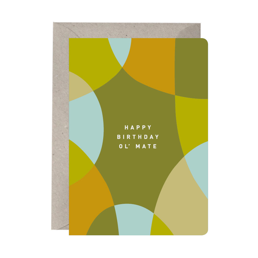 'Happy Birthday Ol' Mate' Birthday Card