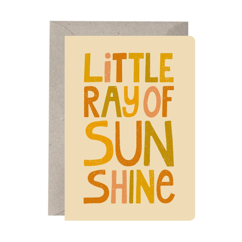 'Little Ray Of Sunshine' Greeting Card