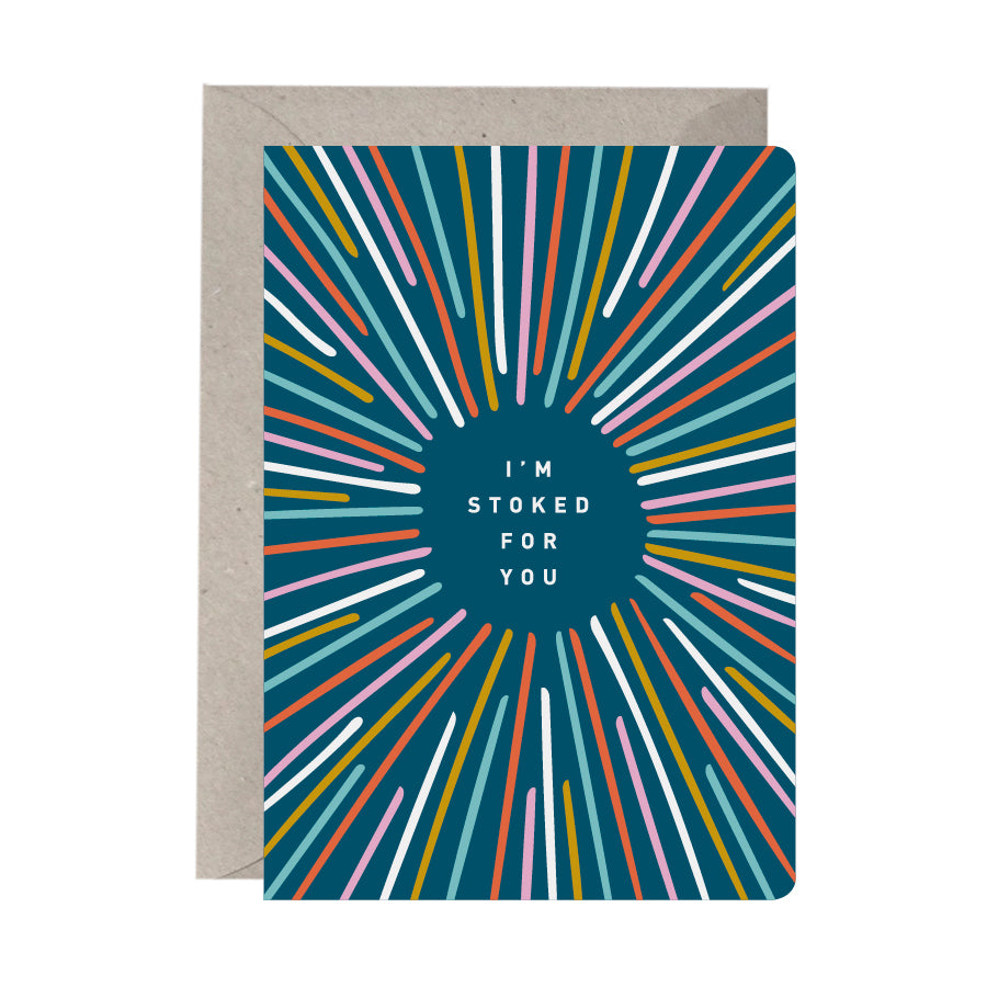 'I'm Stoked For You' Congratulations Card