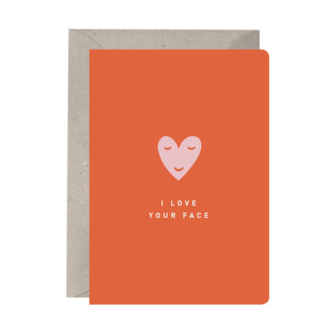 'I Love Your Face' Greeting Card