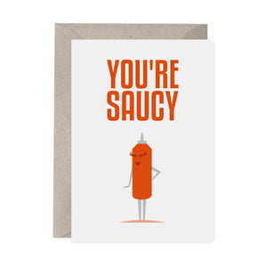 You're Saucy