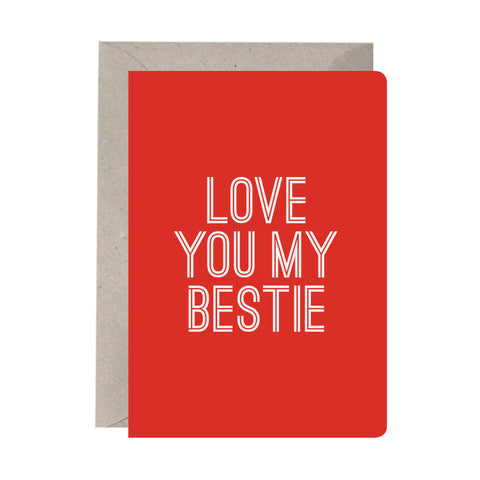 'Love You My Bestie' Greeting Card