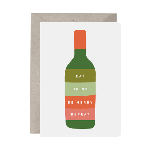 'Eat, Drink, Be Merry, Repeat' Christmas Card