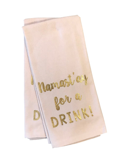 Namaste For A Drink Dish Towels