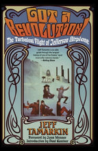 Load image into Gallery viewer, Jefferson Airplane - Got a Revolution!: The Turbulent Flight of Jefferson Airplane