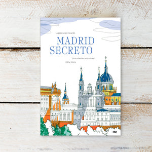 Madrid Secreto. Libro Antiestrés para Colorear
