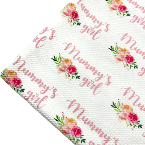 MUMMY'S GIRL - Custom Printed Bullet Liverpool Fabric