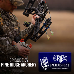 Brian Bychowski from Pine Ridge Archery | Episode 7