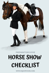 Horse Show Preparation Checklist