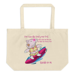 Organic Tote Bag - Large Organic Bag - Surfer Joy - Isaiah 51:15
