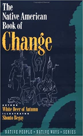 NATIVE AMERICAN BOOK OF CHANGE, THE
