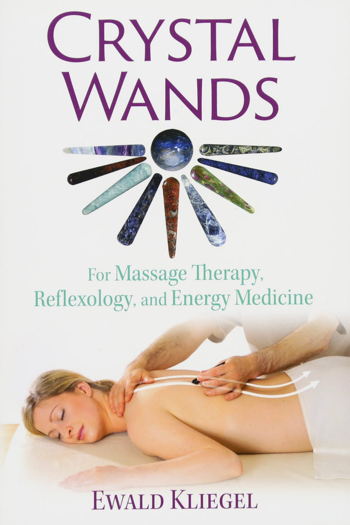 CRYSTAL WANDS, FOR MASSAGE THERAPY, REFLEXOLOGY, AND ENERGY MEDICINE