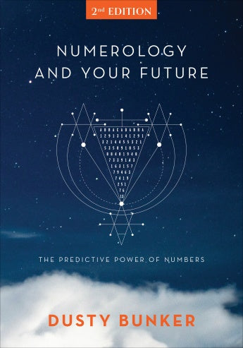 NUMEROLOGY AND YOUR FUTURE 2ND EDITION