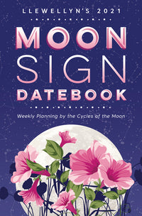 2021 MOON SIGN BOOK LLEWELLYN