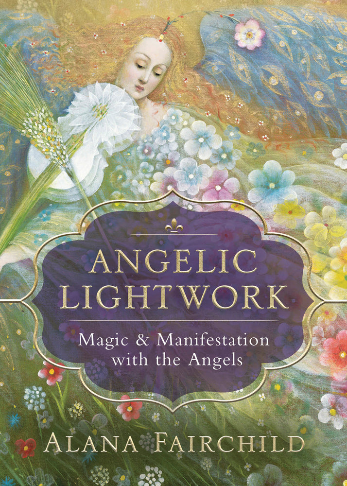 ANGELIC LIGHTWORK.  MAGIC & MANIFESTATION WITH THE ANGELS