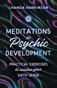 MEDITATIONS FOR PSYCHIC DEVELOPMENT