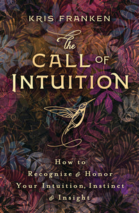 CALL OF INTUITION, THE