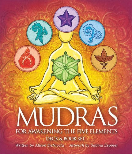MUDRAS FOR AWAKENING THE FIVE ELEMENTS (INGLES)