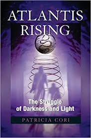 ATLANTIS RISING. THE STRUGGLE OF DARKNESS AND LIGHT