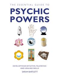ESSENTIAL GUIDE TO PSYCHIC POWERS, THE