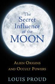 SECRET INFLUENCE OF THE MOON, THE