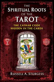 SPIRITUAL ROOTS OF THE TAROT, THE