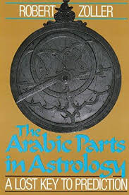 ARABIC PARTS IN ASTROLOGY, THE