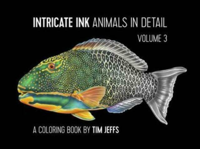 INTRINCATE INK ANIMALS IN DETAIL VOL.3 COLORING BOOK