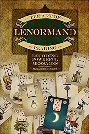 ART OF LENORMAND READING, THE
