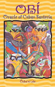 OBI. ORACLE OF CUBAN SANTERIA