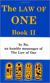 RA MATERIAL: THE LAW OF ONE, BOOK II, THE
