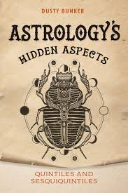 ASTROLOGY'S HIDDEN ASPECTS