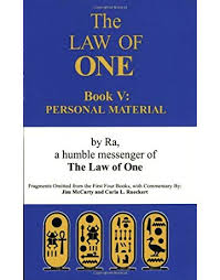 RA MATERIAL: THE LAW OF ONE, BOOK V, THE