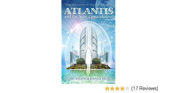 ATLANTIS AND THE NEW CONSCIOUSNESS