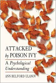 ATTACKED BY POISON IVY. A JUNGIAN ANALYSIS OF THE SYMBOLIC MEANING OF AFFLICTION