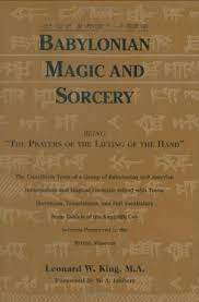 BABYLONIAN MAGIC & SORCERY