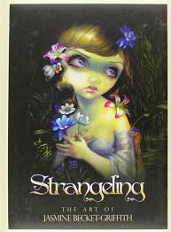STRANGELING. THE ART OF JASMINE BECKET-GRIFFITH